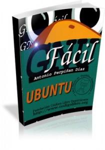 GNU Fácil, Antonio Perpiñan Díaz (Cuarta Edición) Manual Ubuntu
