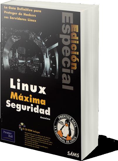 Linux Máxima Seguridad (Edicion Especial) E-BooK en PDF